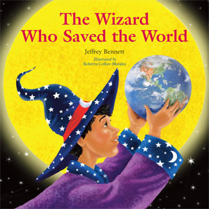 The Wizard Who Saved the World